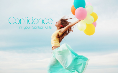 Nine Keys to Building Confidence in Your Spiritual Gifts