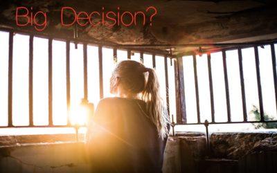 Five Sacred Steps to Making a Big Decision